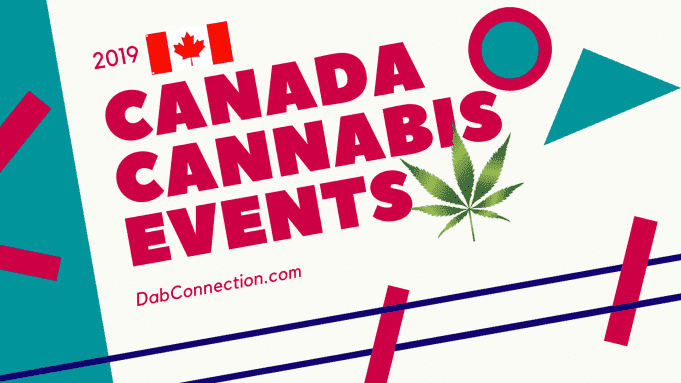 Canada Cannabis Events 2019