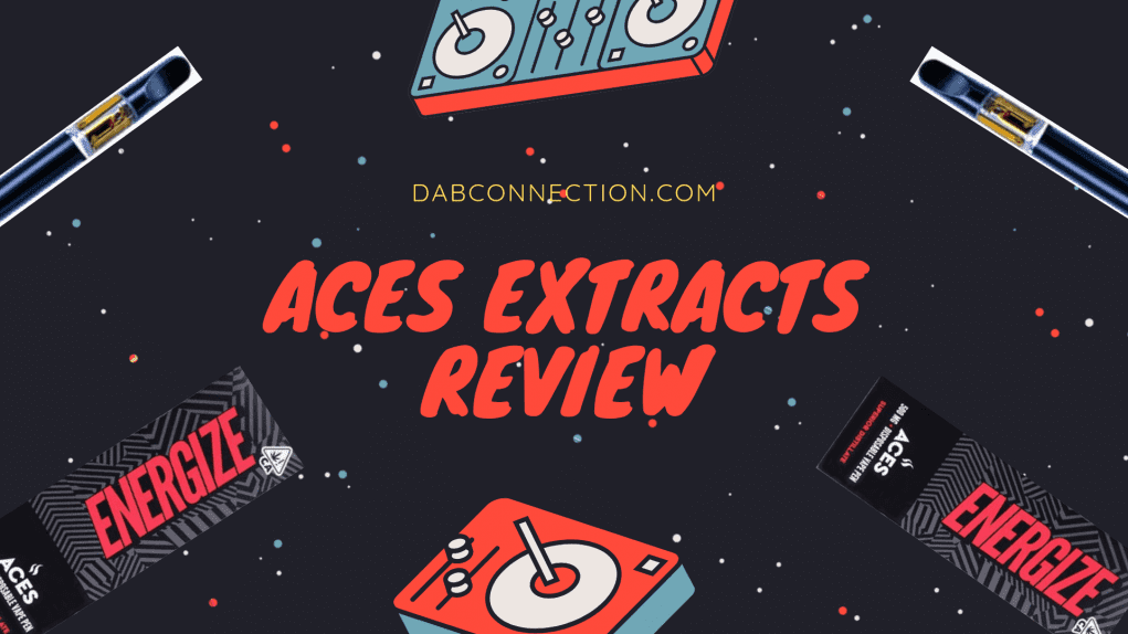 Aces Extracts review
