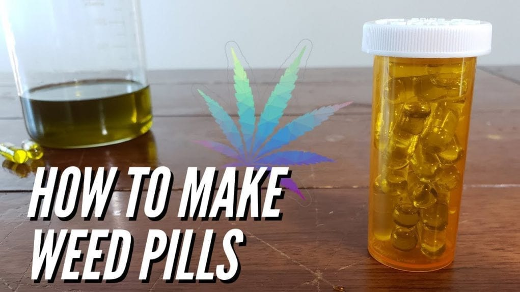 how to make weed pills